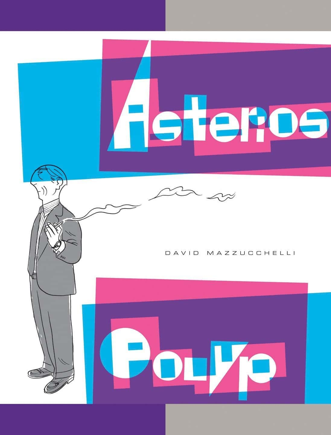 Comparative Essay of Asterios Polyp by David Mazzucchelli